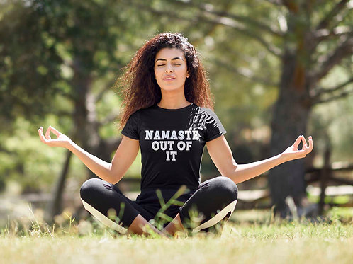 Namaste Out Of It