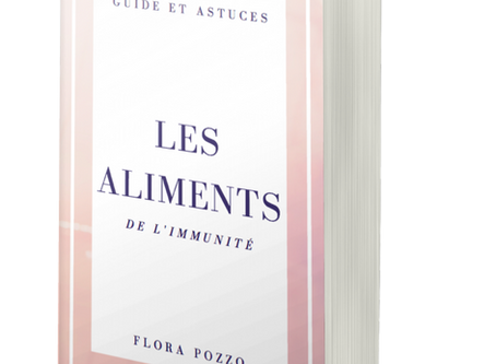 Ebook GRATUIT - Guide et astuces: les aliments de l'immunité