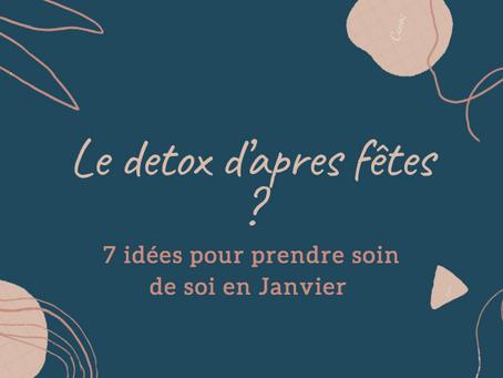 La DETOX: bonne ou mauvaise idée ?    Tips pour prendre soin de soi en Janvier