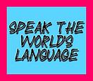 Speak the worlds language.png