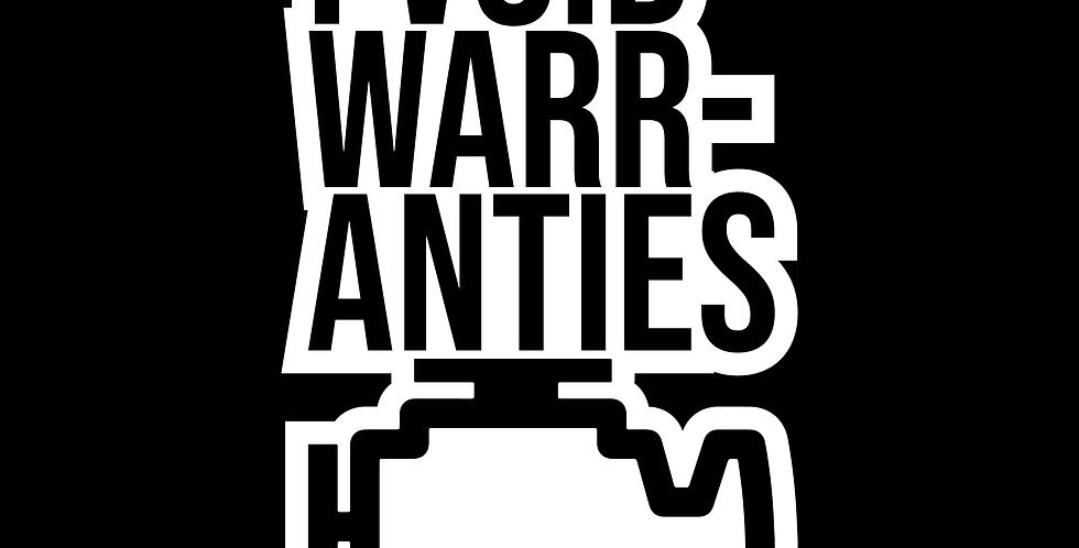 I Void Warranties Decal
