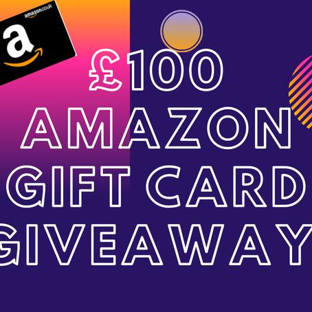 £100 Amazon Card Giveaway!