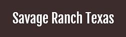 Savage Ranch Texas.PNG