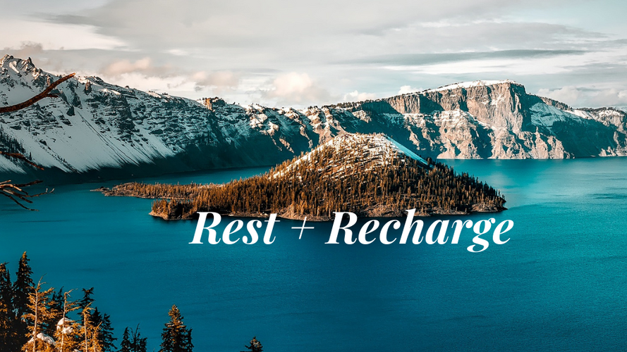 Rest and Recharge