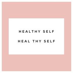 Healthy Self Heal Thy Self