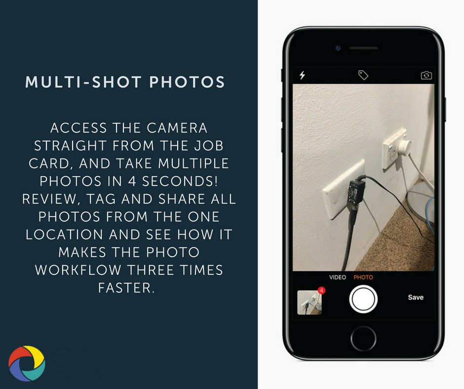 Access the camera straight from the job card, and take multiple photos in 4 seconds! Review, tag and share all photos from the one location and see how it makes the photo workflow three times faster
