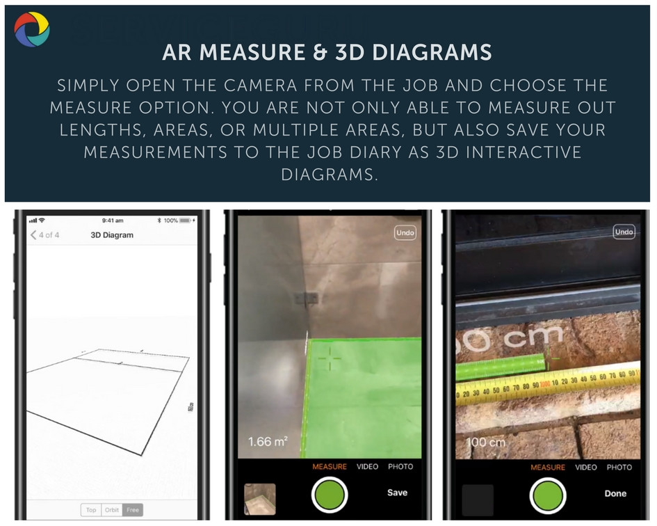 Simply open the camera from the job and choose the Measure option. You are not only able to measure out lengths, areas, or multiple areas, but also save your measurements to the job diary as 3D interactive diagrams.