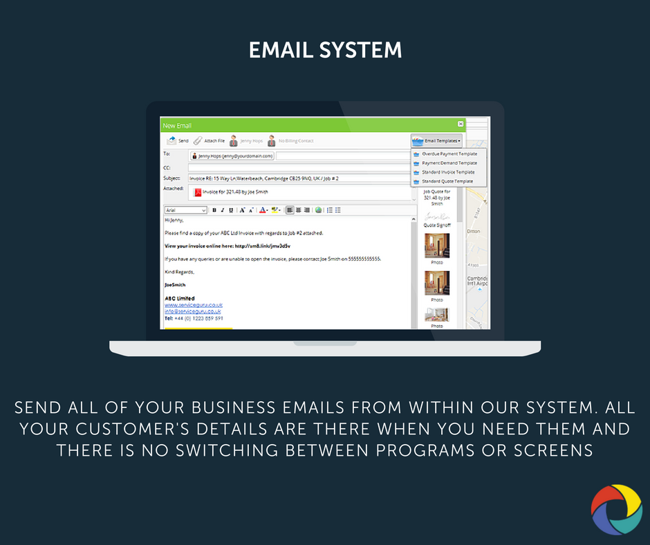 Send all of your business emails from within our system. All your customer's details are there when you need them and there is no switching between programs or screens