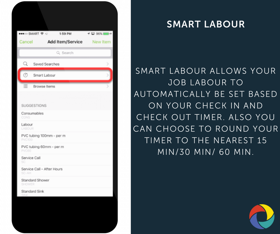 Smart Labour allows your job labour to automatically be set based on your check in and check out timer. Also you can choose to round your timer to the nearest 15 min/30 min/ 60 min.