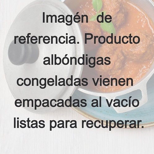 Albondigas en salsa congeladas- 4 unidades- 140 grs
