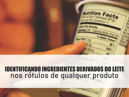 Identificando ingredientes derivados do leite nos rótulos de qualquer produto