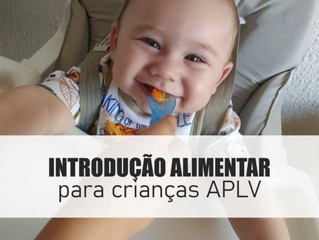 Introdução alimentar para crianças com APLV