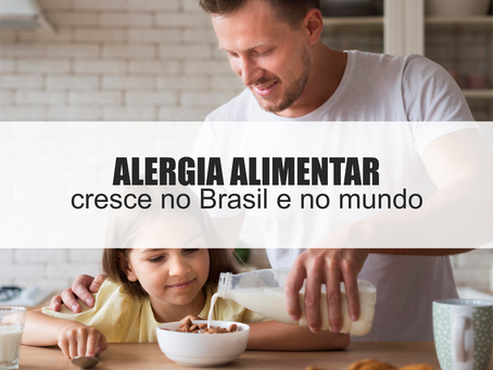 A alergia alimentar cresce a cada ano em todo o mundo!