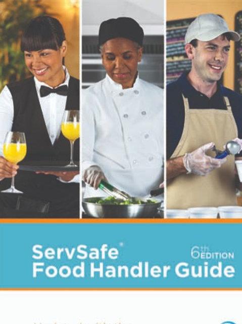 ServSafe® Food Handler Guide, 6th Edition