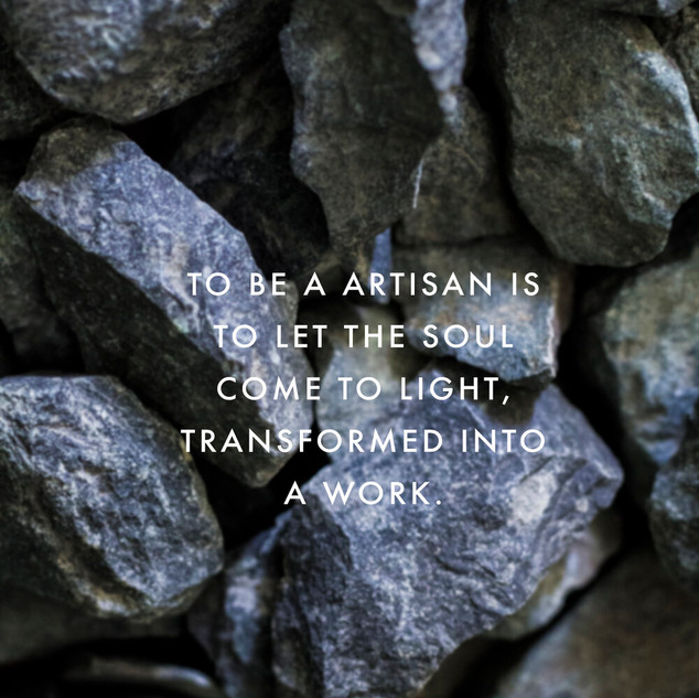 To Be an Artisan is...