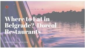 Where to Eat in Belgrade- Dorćol Restaurants