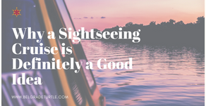 Why a Sightseeing Cruise is Definitely a Good Idea