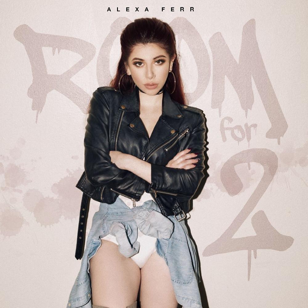 Alexa Ferr - Room For 2