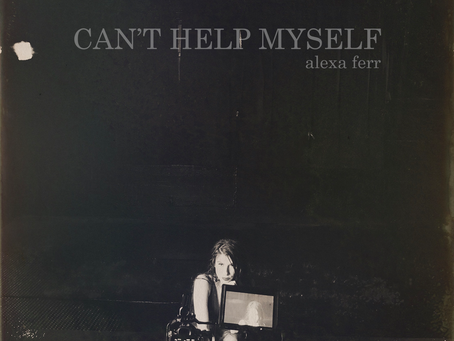 """Can't Help Myself"" Out Now!"