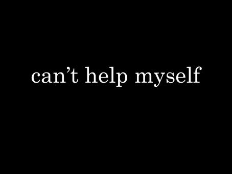 #NEWSINGLE: Can't Help Myself