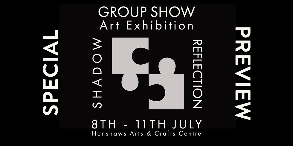 SHADOW REFLECTION EXHIBITION