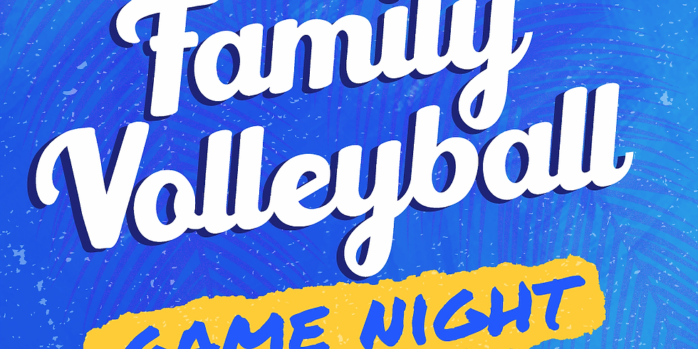 Family Volleyball Night