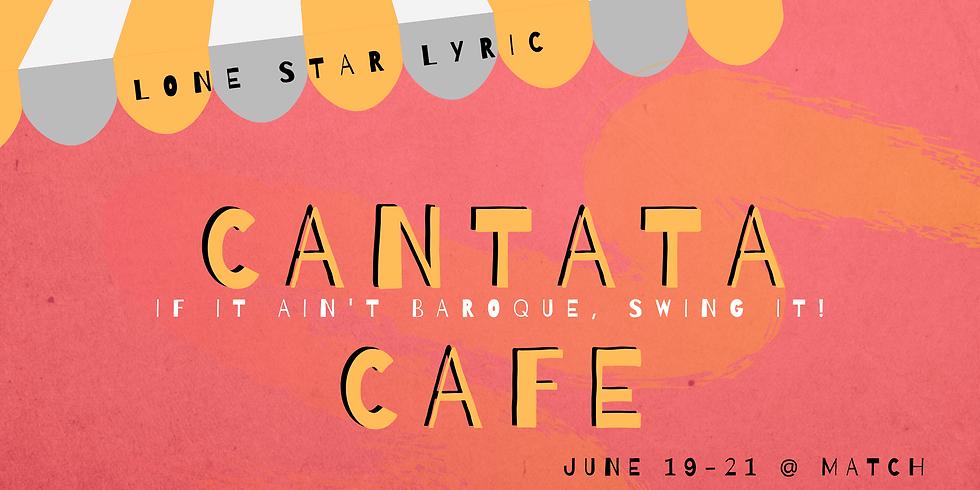 Cantata Café - Friday Performance