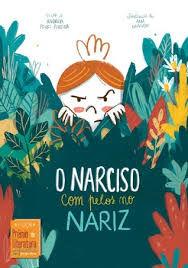 Resultado de imagem para capa do livro O NARCISO COMPELO NO NARIZ