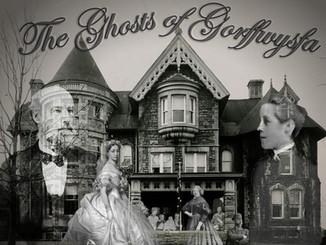 The Ghosts of Gorffwysfa