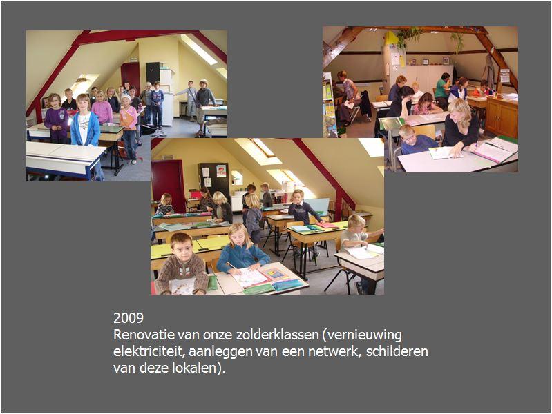 Renovatie zolderklassen - 2009