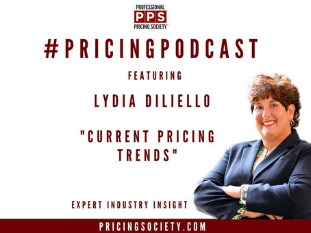Current Trends In Pricing Featuring Lydia DiLiello