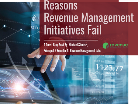 Three Common Reasons Revenue Management Initiatives Fail