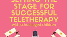 Setting the Stage for Successful Teletherapy Sessions
