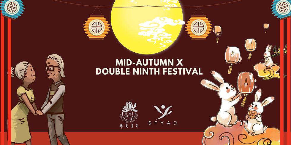 Mid Autumn x Double Ninth Festival Celebration!