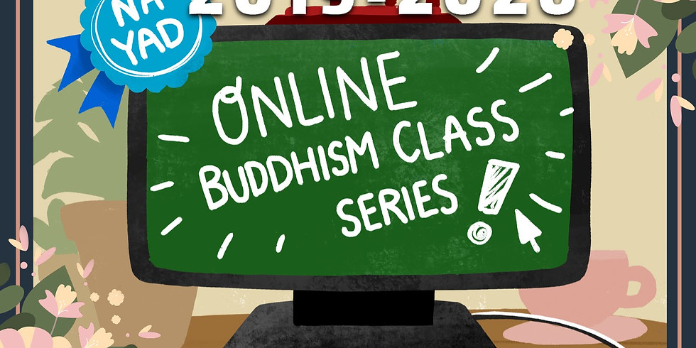 Online Buddhism Class: Faith and Legacy