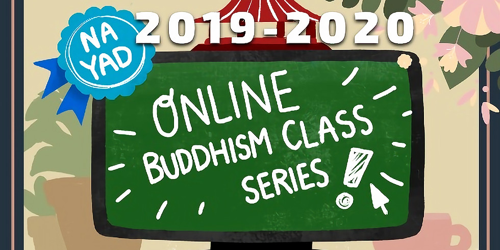 """Buddhism Class: """"Threefold Training and Daily Practice"""""""