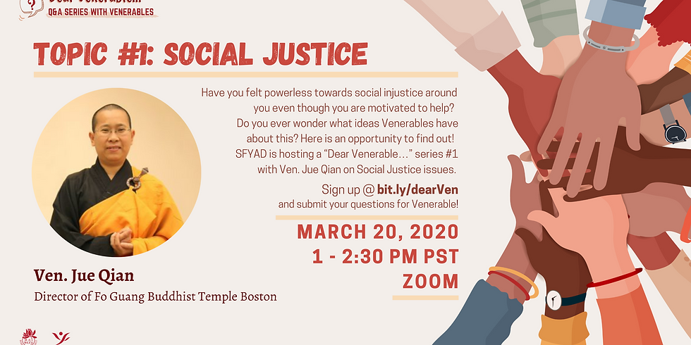 Dear Venerable...I want to ask about Social Justice