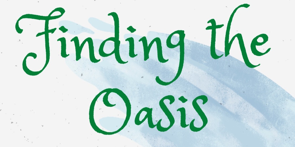 Finding the Oasis: An Online Guide to Navigating Adversity with Compassion