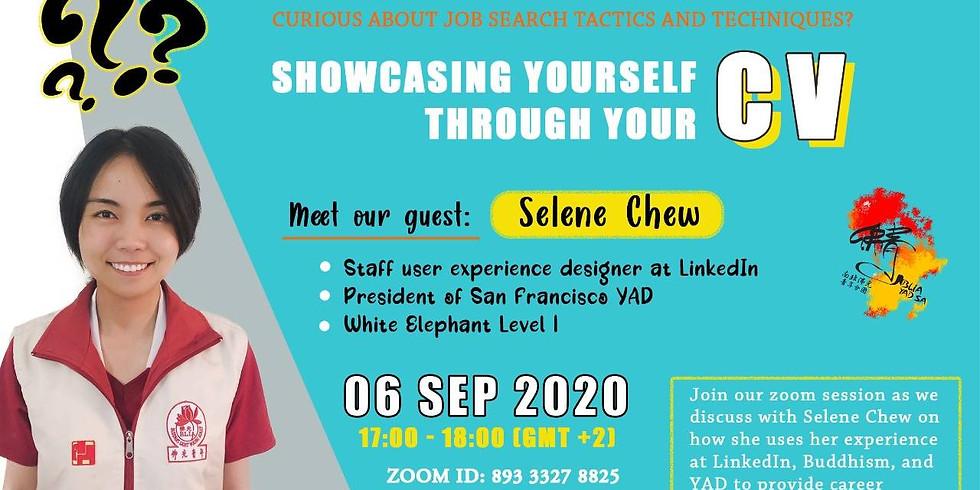 Showcase yourself through your CV