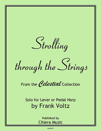 Strolling through the Strings