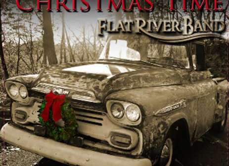 Christmas Time / Flat River Band