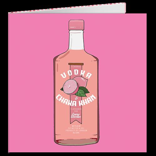 Vodka & Chaka Khan