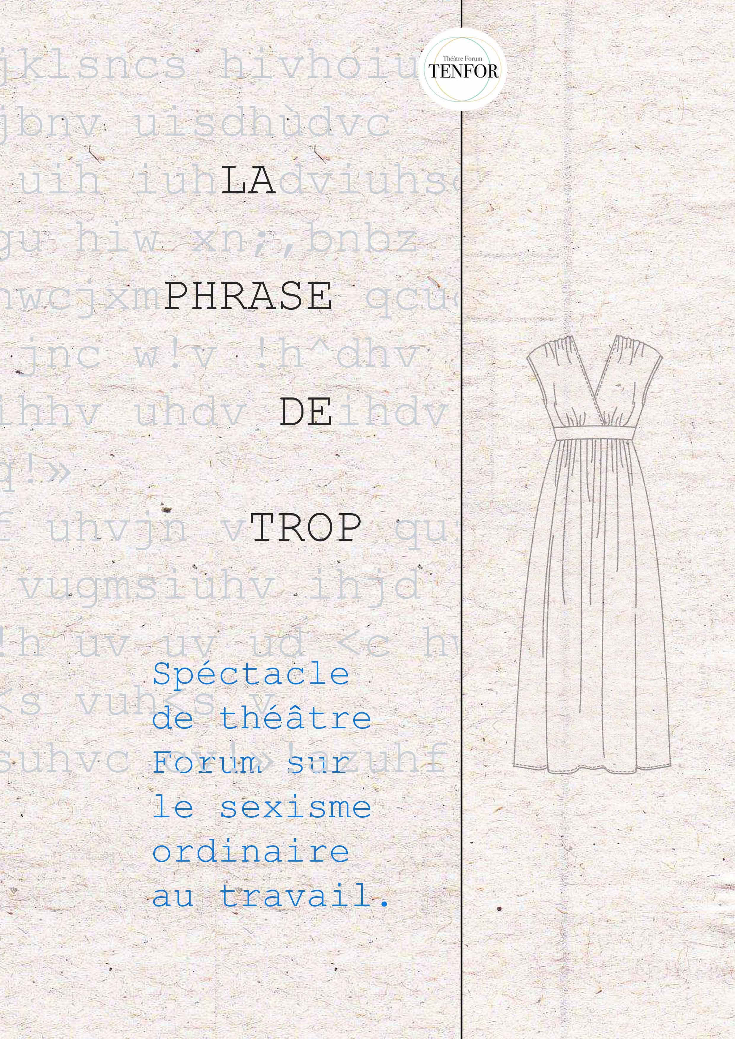 """""""La phrase de trop"""""""