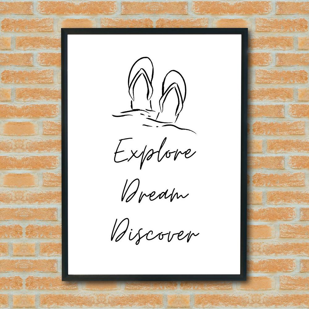 Explore Dream Discover Wall Art Print