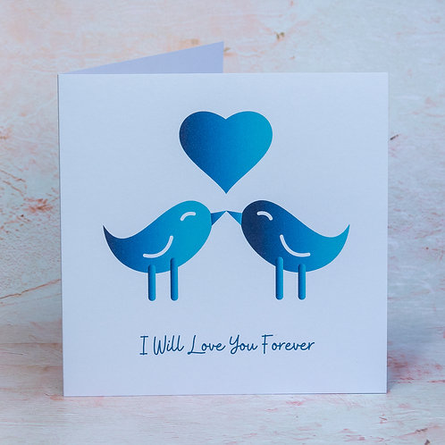 Love You Forever Birthday, Anniversary Card