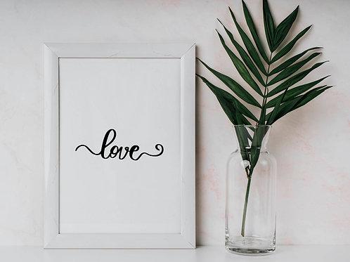 Love Calligraphy Monochrome Art Print A4 A3 Eco-Friendly Print Picture