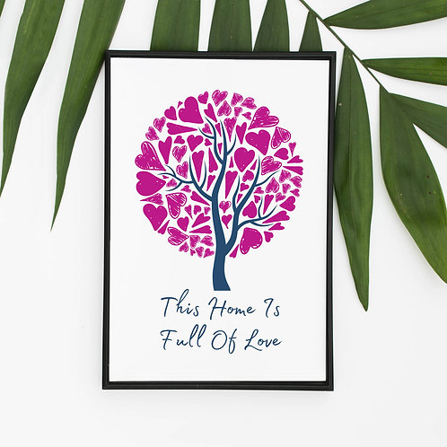 This Home Is Full Of Love Heart Tree Art Print, Picture A4 A3 Eco-Friendly Print