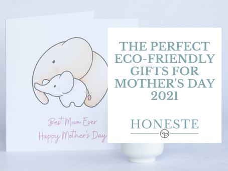 The Perfect Eco-Friendly Gifts For Mother's Day 2021