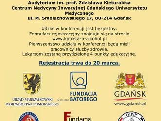 """Konferencja naukowo - szkoleniowa """"Kobieta a alkohol"""" - Gdański Uniwersytet Medyczny"""