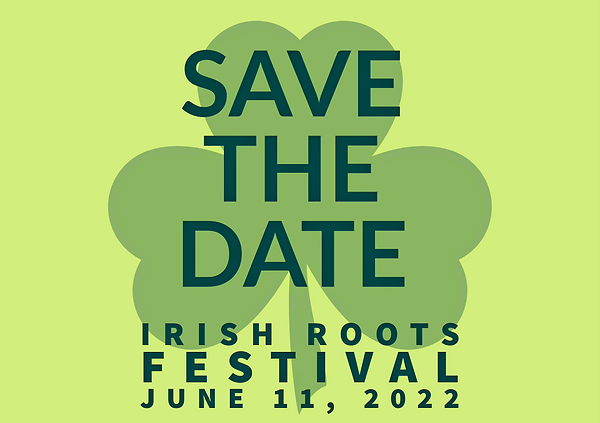 MDC Irish Roots 2022 Save the Date.png